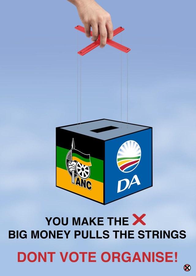 Don't vote, ORGANIZE!